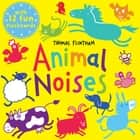 Animal Noises ebook by Thomas Flintham