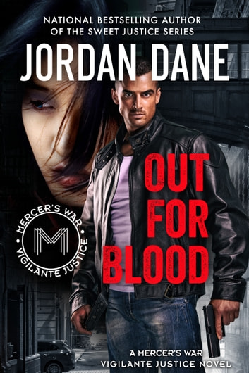 Out for Blood - (Mercer's War Series - Book 2) ebook by Jordan Dane
