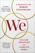 We: A Manifesto for Women Everywhere ebook by Gillian Anderson, Jennifer Nadel