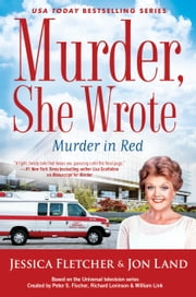 Murder, She Wrote: Murder in Red ebook by Jessica Fletcher, Jon Land