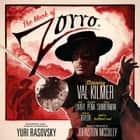 The Mark of Zorro audiobook by Johnston McCulley, Yuri Rasovsky, Yuri Rasovsky, Yuri Rasovsky, Yuri Rasovsky, Val Kilmer, a full cast, John Gertz, Daryl McCullough, Zorro Productions,  Incorporated, Scott Brick, Stefan Rudnicki, Phil Proctor, Ned Schmidtke, Armin Shimerman, Keith Szarabajka, Kristoffer Tabori, Ruth Livier, Gordo Panza, Elizabeth Pena, John Sloan, Meshach Taylor, Josh Stanton