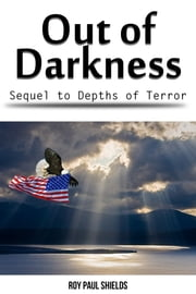 Out of Darkness ebook by Roy Paul Shields