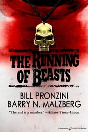 The Running of Beasts ebook by Bill Pronzini & Barry N. Malzberg