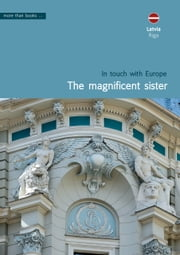 Latvia, Riga. The magnificent sister ebook by Christa Klickermann