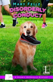 Disorderly Conduct ebook by Mary Feliz