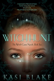 Witch Hunt ebook by Kasi Blake