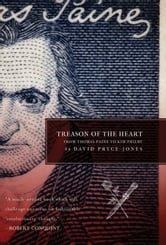 Treason of the Heart - From Thomas Paine to Kim Philby ebook by David Pryce-Jones