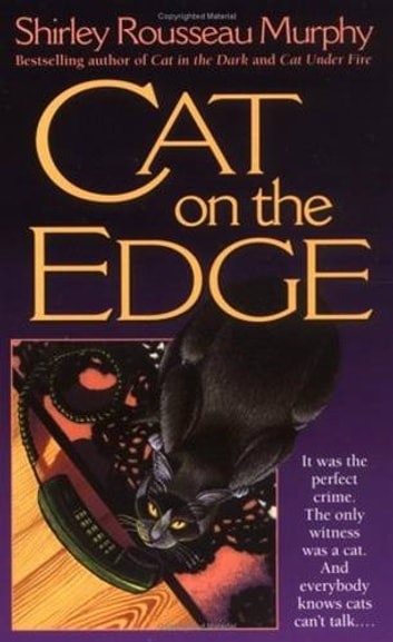 Cat on the Edge - A Joe Grey Mystery ebook by Shirley Rousseau Murphy