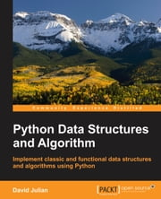 Python Data Structures and Algorithm ebook by David Julian