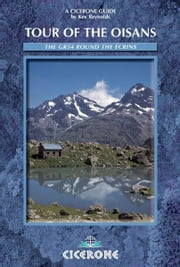 Tour of the Oisans: The GR54 ebook by Kev Reynolds