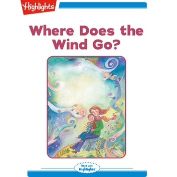 Where Does the Wind Go? audiobook by Jeanne Barrett Hargett