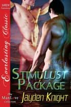 Stimulust Package ebook by Jayden Knight