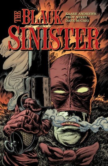 The Black Sinister ebook by Troy Nixey