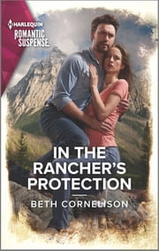 In the Rancher's Protection ebook by Beth Cornelison