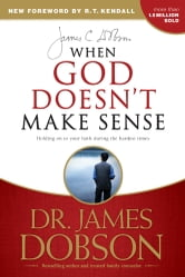 When God Doesn't Make Sense ebook by James C. Dobson