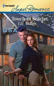 A Touch of Scarlet ebook by Liz Talley