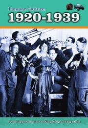 Popular Culture: 1920-1939 ebook by Jane Bingham