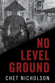 No Level Ground ebook by Chet Nicholson