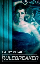 Rulebreaker ebook by Cathy Pegau