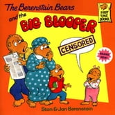 Berenstain Bears and the Big Blooper, The ebook by Berenstain, Stan