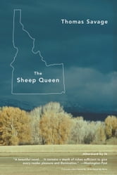 The Sheep Queen - A Novel ebook by Thomas Savage