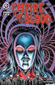 Empire of Blood #1 ebook by Kobo.Web.Store.Products.Fields.ContributorFieldViewModel