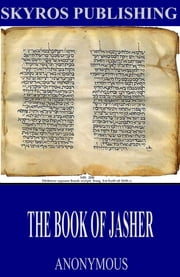 The Book of Jasher ebook by Anonymous