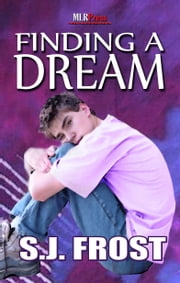 Finding a Dream ebook by S.J. Frost
