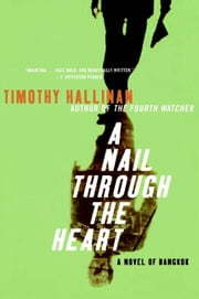 A Nail Through the Heart ebook by Timothy Hallinan