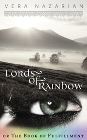 Lords of Rainbow ebook by Vera Nazarian