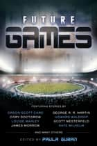 Future Games ebook by