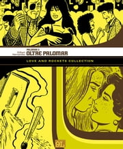 Love and Rockets Collection. Palomar 3: Oltre Palomar (9L) ebook by Gilbert Hernandez