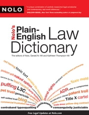 Nolo's Plain-English Law Dictionary ebook by Gerald Hill Attorney