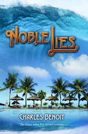 Noble Lies ebook by Benoit, Charles