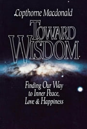 Toward Wisdom ebook by Kobo.Web.Store.Products.Fields.ContributorFieldViewModel