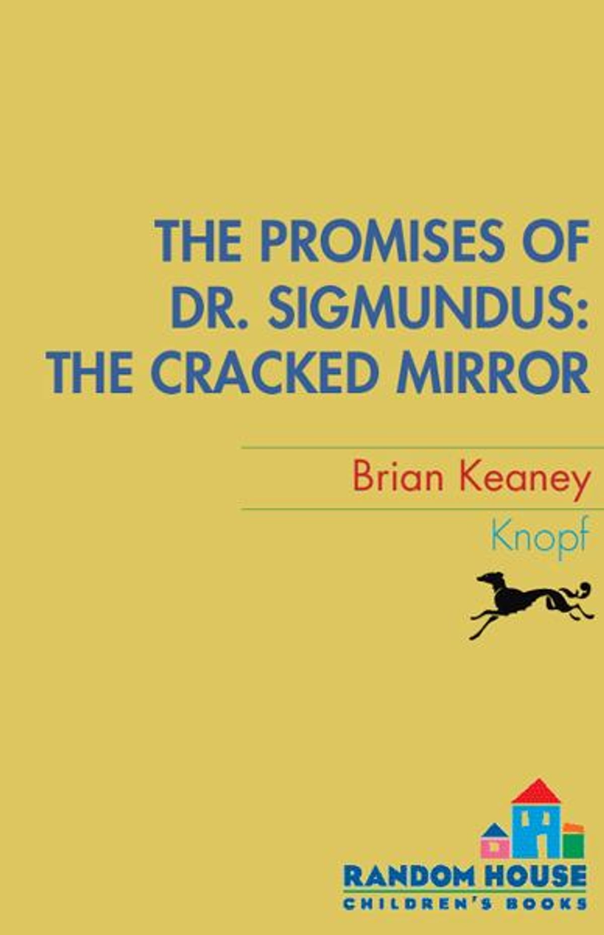 Ebook The Cracked Mirror The Promises Of Dr Sigmundus 2 By Brian Keaney