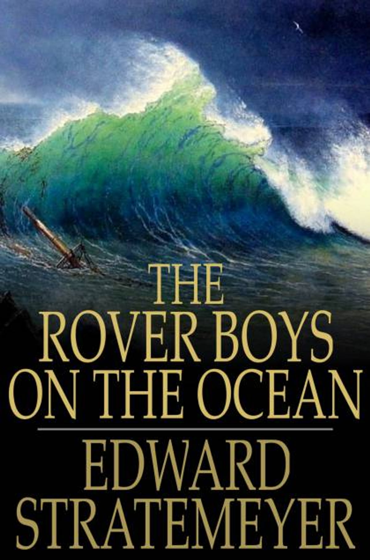 The Rover Boys on the Ocean Or, a chase for a fortune