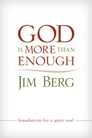 God Is More Than Enough ebook by Jim Berg