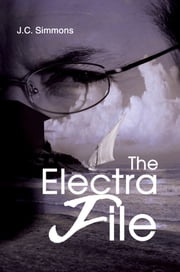 The Electra File ebook by JC Simmons