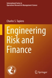 Engineering Risk and Finance ebook by Charles S. Tapiero