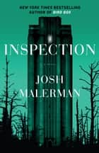 Inspection - A Novel ekitaplar by Josh Malerman