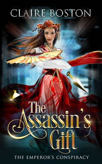 The Assassin's Gift ebook by Claire Boston