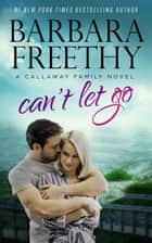 Can't Let Go ebook by