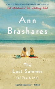 The Last Summer (of You and Me) ebook by Ann Brashares