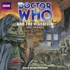 Doctor Who And The Visitation audiobook by