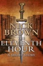 The Eleventh Hour ebook by
