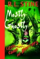 Little Camp of Horrors ebook by R.L. Stine