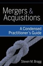 Mergers and Acquisitions ebook by Steven M. Bragg