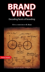 Brand Vinci - Decoding Facets of Branding ebook by Pavan Padaki
