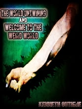 The World Untwining and Welcome to the Weird World (Mage Series) ebook by Kenneth Guthrie
